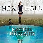 Hex Hall: Hex Hall Series, Book 1   Rachel Hawkins
