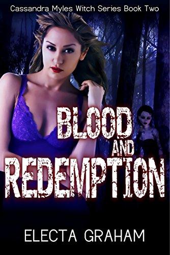 Blood and Redemption (Cassandra Myles Witch Series Book 2)