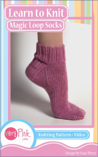 Learn To Knit Magic Loop Socks Kindle Edition By Staci Perry Arts