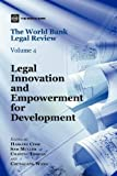 img - for The World Bank Legal Review: Legal Innovation and Empowerment for Development (Law, Justice, and Development Series) book / textbook / text book