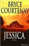 Jessica de Bryce Courtenay ( 20 juin 2000 )