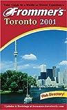 Frommer's Toronto 2001, Hillary Davidson, 0764561731