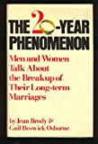 The Twenty Year Phenomenon, Jean Brody and Gail B. Osborne, 0671250426