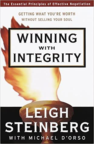 Winning with Integrity: Getting What You're Worth Without