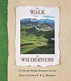 To Walk in Wilderness, John Fielder, 1565790383