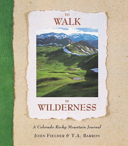 (To Walk in Wilderness)