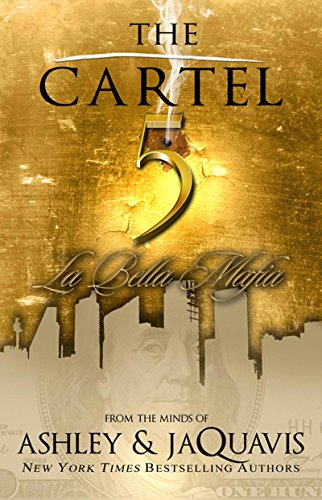 Search : The Cartel 5: La Bella Mafia