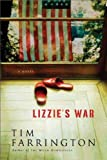 Lizzie's War, Tim Farrington, 0060832916