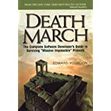 Death March: The Complete Software Developer's Guide to Surviving 'Mission Impossible' Projects
