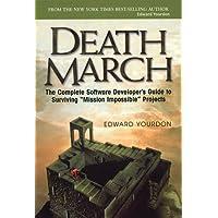 Death March (Yourdon Press computing series)