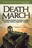 Death March: The Complete Software Developer's Guide to Surviving 'Mission Impossible' Projects (Yourdon Computing Series)