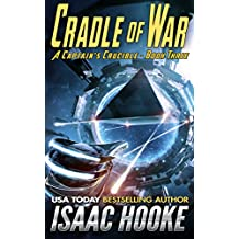 Cradle of War (A Captain's Crucible Book 3)