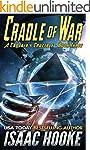 Cradle of War (A Captain's Crucible B...