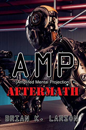 AMP - AFTERMATH (Dark World Series Book 2)