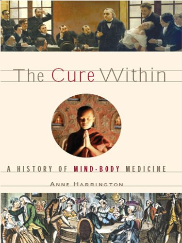 The Cure Within: A History of Mind-Body Medicine cover
