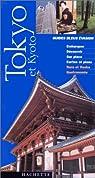 Guide Bleu Évasion : Tokyo et Kyoto par Duval