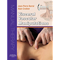 Visceral Vascular Manipulations E-Book (English Edition)