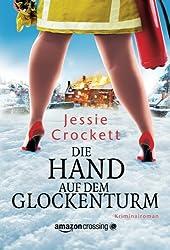 Die Hand auf dem Glockenturm (German Edition)