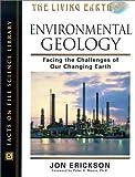 Environmental Geology, Jon Erickson, 0816047278