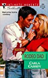 Rodeo Dad, Carla Cassidy, 0373079346