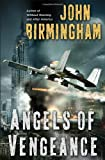 Angels of Vengeance, John Birmingham, 0345502930