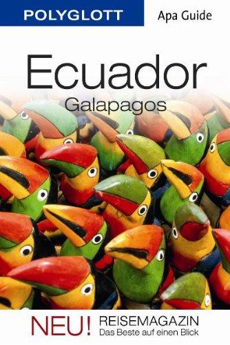 Ecuador/Galapagos: APA Guide mit Reisemagazin