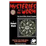 Mysteries of the Worm (Revised and Exp) (Cthulhu Cycle Books) ~ Robert Bloch