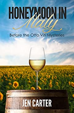 Honeymoon in Italy: Before the Otto Viti Mysteries