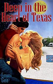 Deep in the Heart of Texas by [Gee, Emmi]