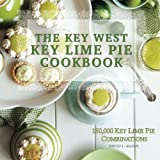 The Key West Key Lime Pie Cookbook
