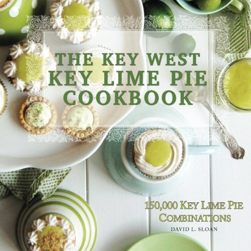 The Key West Key Lime Pie Cookbook ()