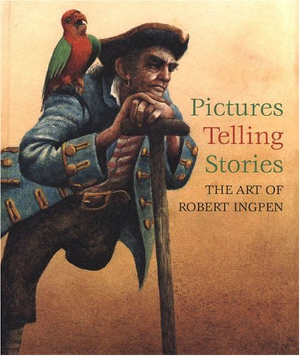 Pictures Telling Stories: The Art of Robert Ingpen (Pictures Telling Stories) pdf