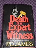 Death of an Expert Witness, P. D. James, 0684152673