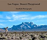 Las Vegas: Desert Playground