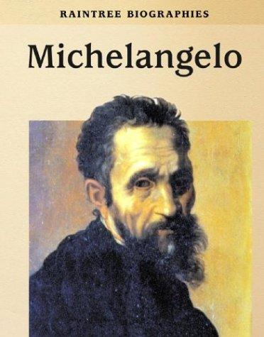 Download Michelangelo (Raintree Biographies) PDF
