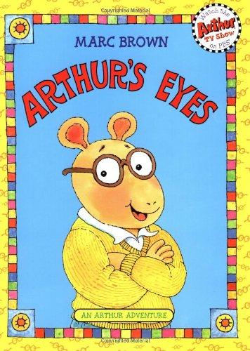 Arthur's Eyes: An Arthur Adventure (Arthur Adventures)