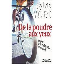 De la poudre aux yeux: Le dopage dans le cyclisme... ça continue!