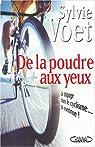 De la poudre aux yeux : Le Dopage dans le cyclisme... ça continue ! par Voet