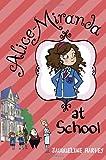 Alice-Miranda at School, Jacqueline Harvey, 0385739931