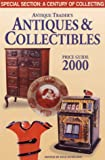The Antique Trader's Antiques and Collectibles Price Guide 2000, , 1582210179