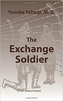 The Exchange Soldier: A Novel