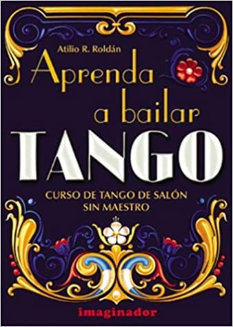 Aprenda a Bailar Tango. Curso de Tango de Salon