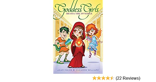 Hestia The Invisible Goddess Girls Book 18 Kindle Edition By