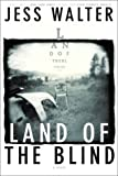 Land of the Blind, Jess Walter, 0060394390
