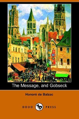 The Message, and Gobseck (Dodo Press) pdf epub