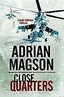 Close Quarters: A thriller set in Washington DC and Ukraine