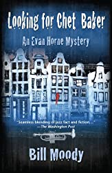 Looking for Chet Baker: An Evan Horne Mystery (Evan Horne Series Book 5)