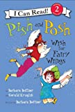 Pish and Posh Wish for Fairy Wings, Gerald Kruglik, 0060514205