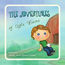 The Positive Book for Boys - : and Girls about the small Lucas and his feelings! Boy Activity Book 3 4 5 year old.