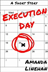 Execution Day: A Short Story